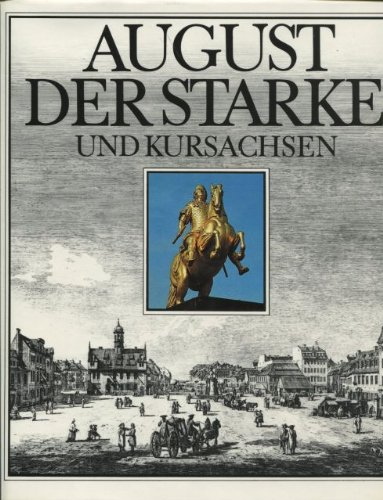 9783733800345: August der Starke und Kursachsen