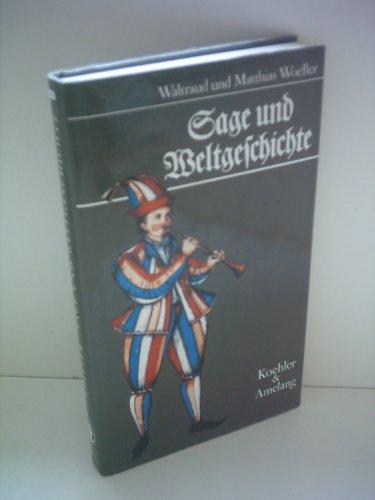 9783733800499: Sage und Weltgeschichte