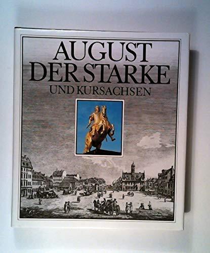 9783733800512: August der Starke und Kursachsen