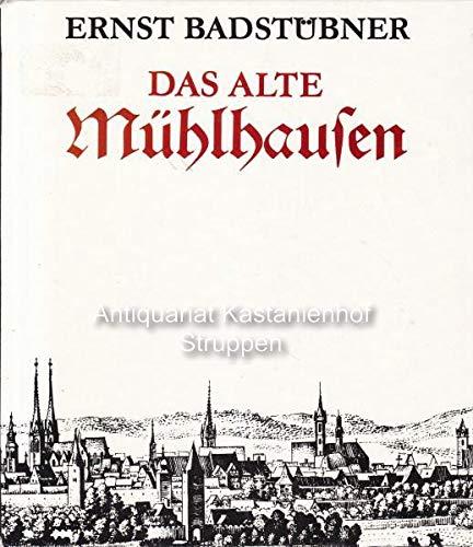 9783733800550: Das alte Mühlhausen. Kunstgeschichte einer mittelalterlichen Stadt