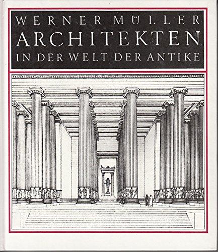 9783733800963: Architekten in der Welt der Antike