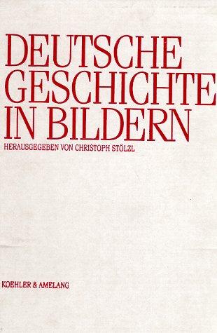 9783733802158: Deutsche Geschichte in Bildern