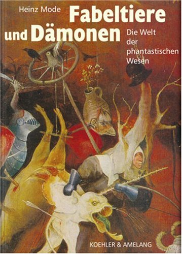 9783733803346: Fabeltiere und Dämonen: Die Welt der phantastischen Wesen