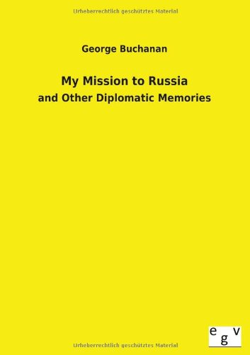 9783734000362: My Mission to Russia