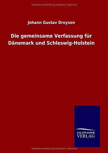 9783734000843: Die gemeinsame Verfassung für Dänemark und Schleswig-Holstein