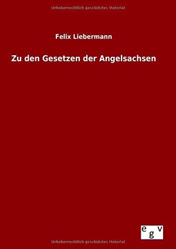 9783734002021: Zu den Gesetzen der Angelsachsen (German Edition)