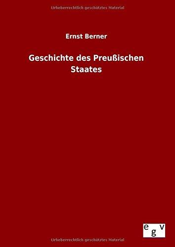 9783734002854: Geschichte des Preußischen Staates