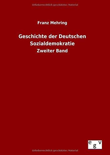9783734003219: Geschichte der Deutschen Sozialdemokratie