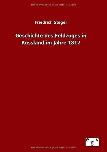 9783734003738: Geschichte des Feldzuges in Russland im Jahre 1812