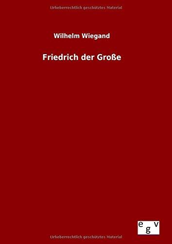 9783734004445: Friedrich der Große