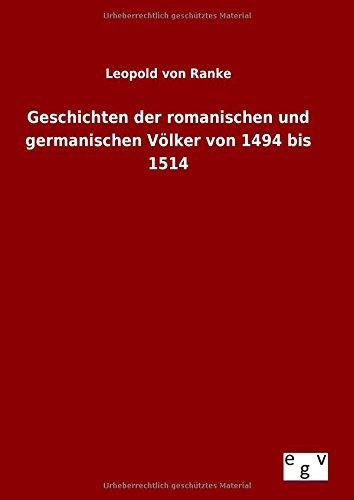 9783734005893: Geschichten der romanischen und germanischen Völker von 1494 bis 1514