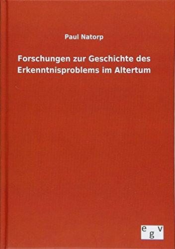 9783734006739: Forschungen zur Geschichte des Erkenntnisproblems im Altertum