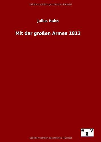 9783734007330: Mit der großen Armee 1812