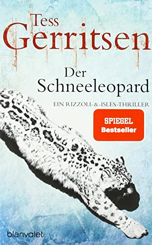 9783734100475: Der Schneeleopard: Ein Rizzoli-&Isles-Thriller