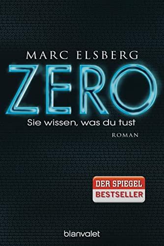 9783734100932: Zero - Sie Wissen, Was Du Tust