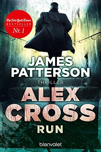 9783734101809: Alex Cross - Run: Thriller