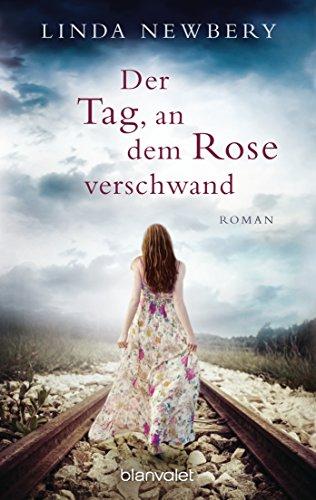 9783734102240: Der Tag, an dem Rose verschwand