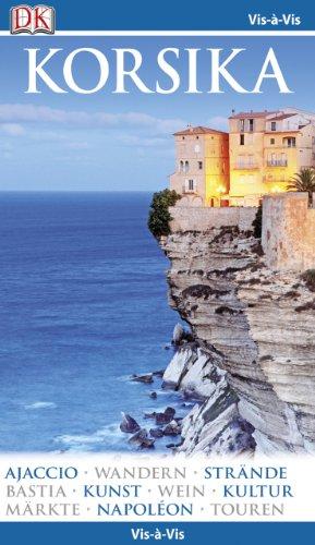 Vis-à-Vis Korsika: Ajaccio - Wandern - Strände: Fabrizio Ardito, Cristina