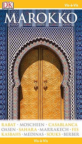 9783734200700: Vis-à-Vis Marokko: Rabat - Moscheen - Casablanca - Oasen - Sahara - Marrakech - Kasbahs - Strände - Souks