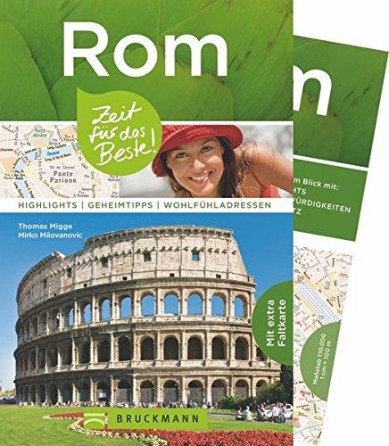 9783734308383: Rom - Zeit für das Beste: Highlights - Geheimtipps - Wohlfühladressen