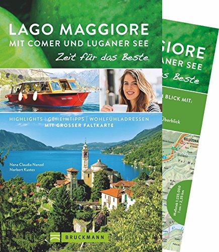 Lago Maggiore mit Comer und Luganer See: Nana Claudia Nenzel;
