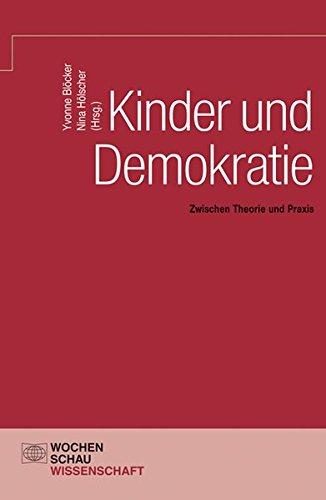 9783734400025: Kinder und Demokratie: Zwischen Theorie und Praxis