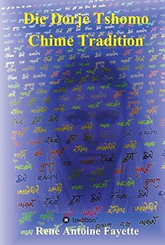9783734512841: Die Dorje Tshomo Chime Tradition