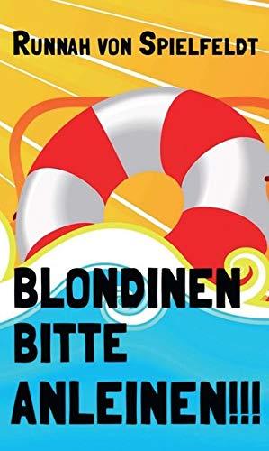 9783734539121: Blondinen Bitte Anleinen!