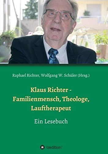9783734554117: Klaus Richter - Familienmensch, Theologe, Lauftherapeut (German Edition)