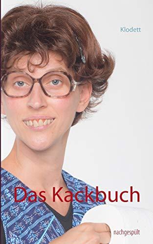 9783734700835: Das Kackbuch