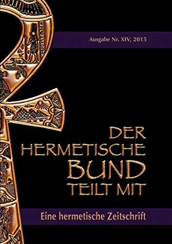 Der hermetische Bund teilt mit: Johannes H. von Hohenst�tten