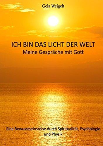 9783734726811: Ich bin das Licht der Welt (German Edition)
