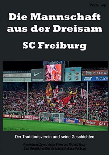 Die Mannschaft aus der Dreisam - SC: Valentin Bürgi