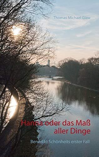 9783734730108: Hanna oder das Maß aller Dinge (German Edition)