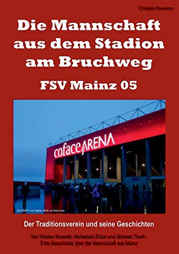 Die Mannschaft aus dem Stadion am Bruchweg - FSV Mainz 05: Kenntner, Christian