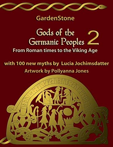 9783734733918: Gods of the Germanic Peoples 2: From Roman times to the Viking Age
