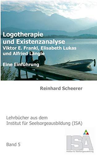 9783734738869: Logotherapie und Existenzanalyse