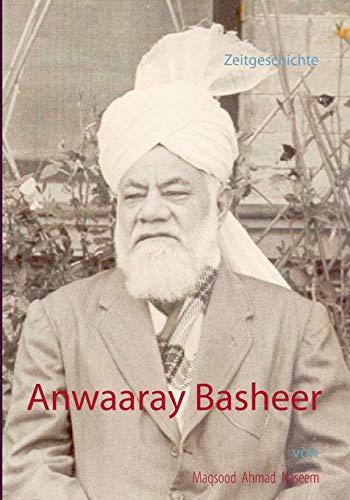 Anwaaray Basheer: Maqsood Ahmad Naseem