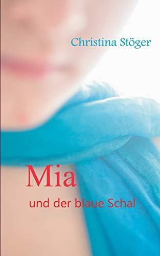 9783734744952: Mia und der blaue Schal