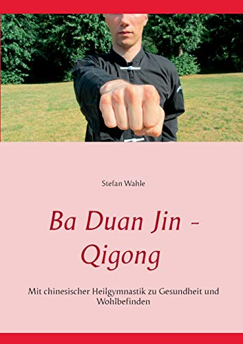 9783734745539: Ba Duan Jin - Qigong