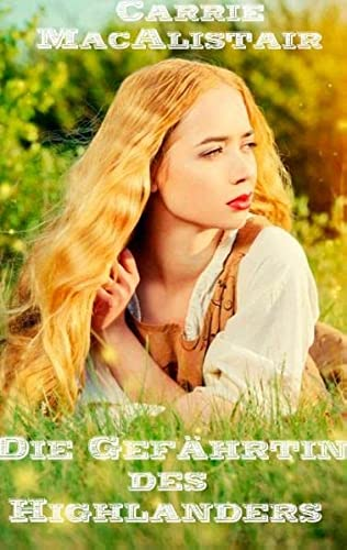 9783734747465: Die Gefährtin des Highlanders