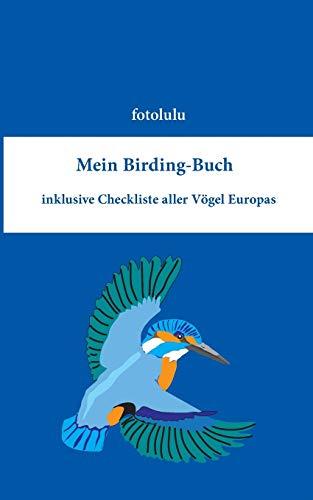 Mein Birding-Buch: fotolulu