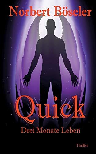 Quick (Paperback): Norbert Böseler