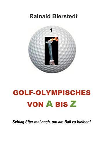 9783734755514: Golf - Olympisches von A bis Z