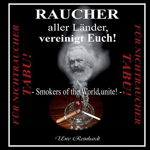 9783734755736: Raucher aller Länder, vereinigt Euch! (German Edition)