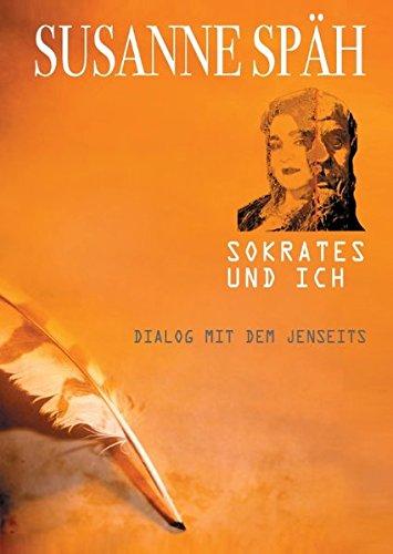 Sokrates und ich: Susanne Späh