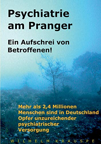 9783734761904: Psychiatrie am Pranger (German Edition)