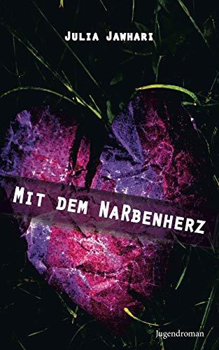 9783734762697: Mit dem Narbenherz