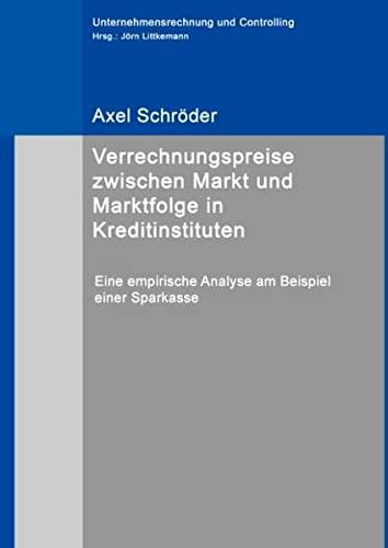9783734762802: Verrechnungspreise zwischen Markt und Marktfolge in Kreditinstituten: Eine empirische Analyse am Beispiel einer Sparkasse