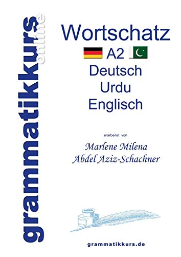 9783734766886: Wörterbuch Deutsch - Urdu- Englisch A2 (German Edition)